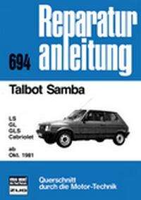 Talbot Samba   ab Oktober 1981 - LS/GL/GLS/Cabriolet  //  Reprint der 9. Auflage 1983
