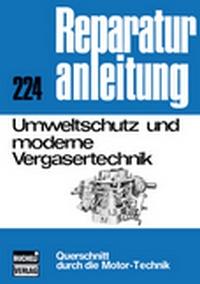 Umweltschutz und moderne Vergasertechnik - Reprint der 4. Auflage 1975