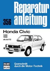 Honda Civic    1200 / 1500 - ab Juli 1972  //  Reprint der 5. Auflage 1986