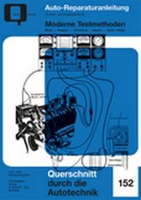 Moderne Testmethoden - Motor, Vergaser, Unterdruck, Abgase, Elektrische Anlagen