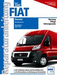 Fiat Ducato Typ 250 2,2l, 2,3l 3,0l Dieselmotoren - Baujahr von 2006-2014