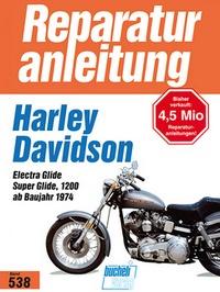 Harley-Davidson Electra Glide / Super Glide 1200 - Ab Baujahr 1974