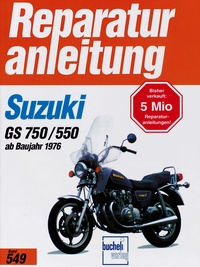 Suzuki GS 750 / GS 550 (4 Zylinder ab 1976 - GS 750 B, GS 750 DB, GS 550 B