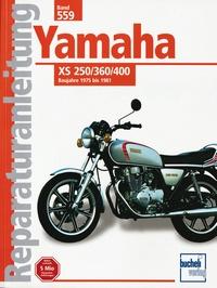 Yamaha XS 250 / 360 / 400 - Ab Baujahr 1975   // Reprint der 14. Auflage 2000