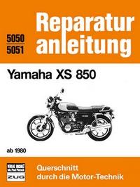 Yamaha XS 850   ab  1980 - Reprint der 4. Auflage 1984