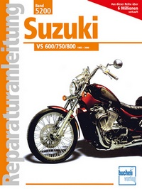 Suzuki VS 600/750/800  - 1985-2000  //  Reprint der 3. Auflage 2010