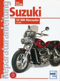Suzuki VZ 800 Marauder  - ab 1996  //  Reprint der 1. Auflage 2000
