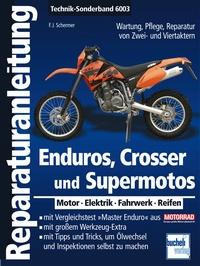 Enduros, Crosser und Supermotos - Motor - Elektrik - Fahrwerk - Reifen