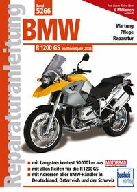 BMW R 1200 GS  Modelljahre 2004 bis 2010
