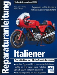 Italiener  - Ducati - Morini - Moto-Guzzi - Laverda