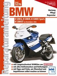 BMW K 1200 S, K 1200 R, K 1200 R Sport, K 1200 GT