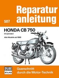Honda CB 750 - 4 Zylinder,alleModelle ab1969  //  Reprint der 1. Auflage 1977
