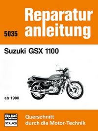 Suzuki GSX 1100 - ab 1980  // Reprint der 2. Auflage 1992