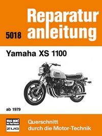 Yamaha XS 1100   ab 1979 - Reprint der 7. Auflage 1985