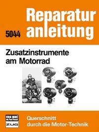 Zusatzinstrumente am Motorrad - Reprint der 9. Auflage 1983