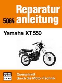 Yamaha XT 550 - Reprint der 7. Auflage 1990