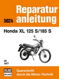 Honda XL 125   S/185 S   ab 1977 - Reprint der 7. Auflage 1985